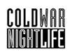Cold War Night Life