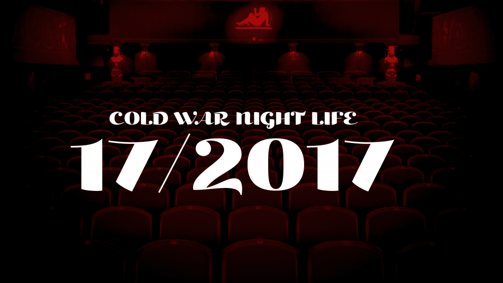 Cold War Night Life - Top 17 of 2017