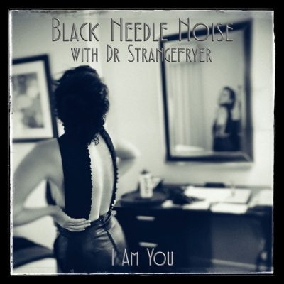 Black Needle Noise - I Am You